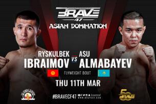 Асу Алмабаев встретится с Рыскулбеком Ибраимовым из Кыргызстана в судьбоносном поединке наилегчайшего веса на BRAVE CF 47